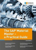 The Sap Material Master - A Practical Guide