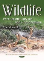 Wildlife: Perceptions, Threats And Conservation