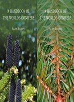 A Handbook Of The World's Conifers (2 Vols.): Revised And Updated Edition