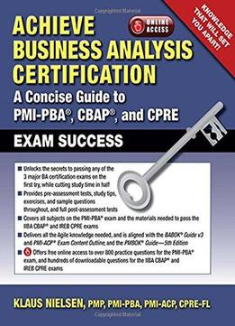 Achieve Business Analysis Certification: A Concise Guide ...