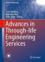 Advances In Through-Life Engineering Services (Decision Engineering)