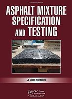 Asphalt Mixture Specification And Testing