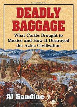 conquest cortes montezuma and the fall of old mexico pdf