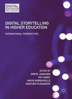 Digital Storytelling In Higher Education: International Perspectives