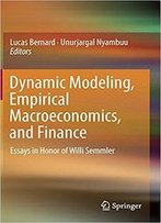 Dynamic Modeling, Empirical Macroeconomics, And Finance