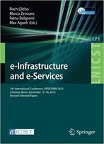 E-Infrastructure And E-Services: 7th International Conference
