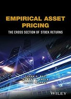 Empirical Asset Pricing: The Cross-Section Of Stock Returns