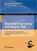 Knowledge Engineering And Semantic Web: 7th International Conference