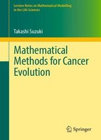 Mathematical Methods For Cancer Evolution