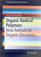 Organic Radical: Polymers New Avenues In Organic Electronics