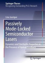 Passively Mode-Locked Semiconductor Lasers: Dynamics And Stochastic Properties In The Presence Of Optical Feedback