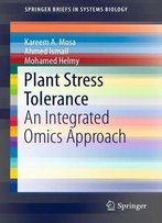 Plant Stress: Tolerance An Integrated Omics Approach