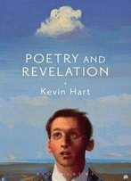 Poetry And Revelation: For A Phenomenology Of Religious Poetry