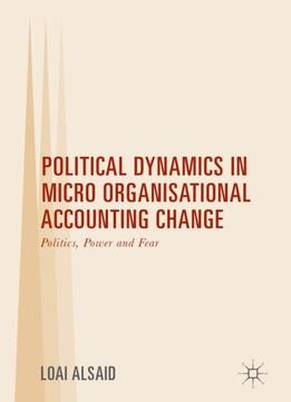 a case study of the role of management accounting in driving organisational change Accounting as the 'language' of organisational as the 'language' of organisational change study of the role of management accounting systems.