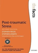 Post-Traumatic Stress, 2 Edition (The Facts Series)