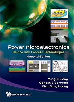 Power Microelectronics: Device And Process Technologies, Second Edition