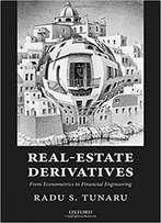 Real-Estate Derivatives: From Econometrics To Financial Engineering