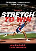 Stretch To Win, 2nd Edition