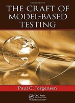 The Craft Of Model-Based Testing