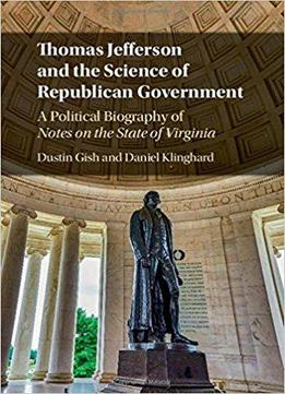 the life and political career of thomas jefferson For a man who insisted that life on the public stage was not what he had in mind, thomas jefferson certainly spent a great deal of time in the spotlight–and not only during his active political career.