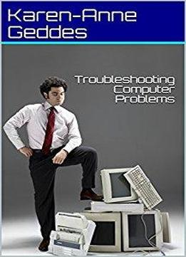 Troubleshooting Computer Problems