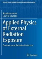 Applied Physics Of External Radiation Exposure: Dosimetry And Radiation Protection