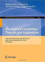 Bio-Inspired Computing - Theories And Applications: 10th International Conference