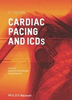 Cardiac Pacing And Icds, 6 Edition
