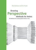 Drawing Perspective Methods For Artists: 85 Methods For Creating Spatial Illusion In Art