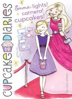 Emma: Lights! Camera! Cupcakes! (Cupcake Diaries #19)