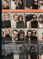 Fashioning Identity : Status Ambivalence In Contemporary Fashion