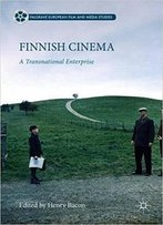Finnish Cinema: A Transnational Enterprise