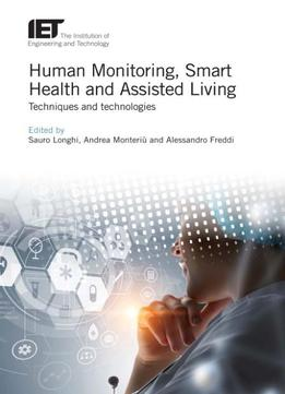 Human Monitoring Smart Health And Assisted Living