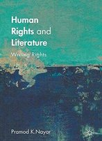 Human Rights And Literature: Writing Rights