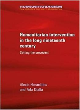 the debate on humanitarian intervention Restructuring the debate on unauthorized humanitarian intervention saira mohamed scholars and practitioners addressing the problem of unauthorized.