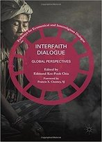 Interfaith Dialogue: Global Perspectives