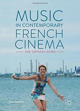 Music In Contemporary French Cinema: The Crystal-song