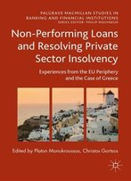 Non-Performing Loans And Resolving Private Sector Insolvency