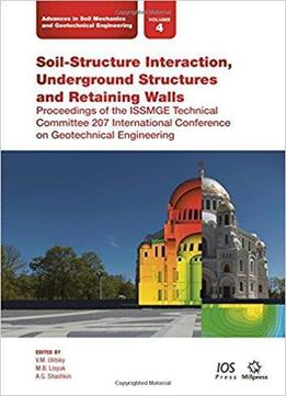 Soil structure interaction underground structures and for Soil 2017 book