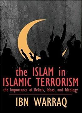 islam terrorism and the role of The two faces of islam: saudi fundamentalism and its role in terrorism [stephen schwartz] on amazoncom free shipping on qualifying offers since its formation in 1932, saudi arabia has been ruled by two interdependent families.