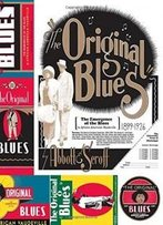 The Original Blues: The Emergence Of The Blues In African American Vaudeville (American Made Music Series)