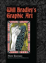 Will Bradley's Graphic Art: New Edition
