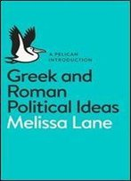 A Pelican Introduction Greek And Roman Political Ideas