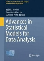 Advances In Statistical Models For Data Analysis (Studies In Classification, Data Analysis, And Knowledge Organization)