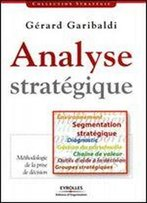 Analyse Stratagique (French Edition)