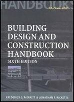 Building Design And Construction Handbook, 6th Edition