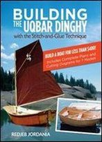 Building The Uqbar Dinghy (International Marine-Rmp)