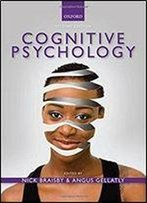 Cognitive Psychology, 2nd Edition