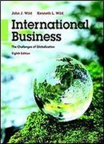 International Business: The Challenges Of Globalization (8th Edition)