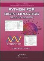 Python For Bioinformatics, Second Edition (Chapman & Hall/Crc Mathematical And Computational Biology)